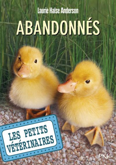 LES PETITS VETERINAIRES - NUMERO 16 ABANDONNES