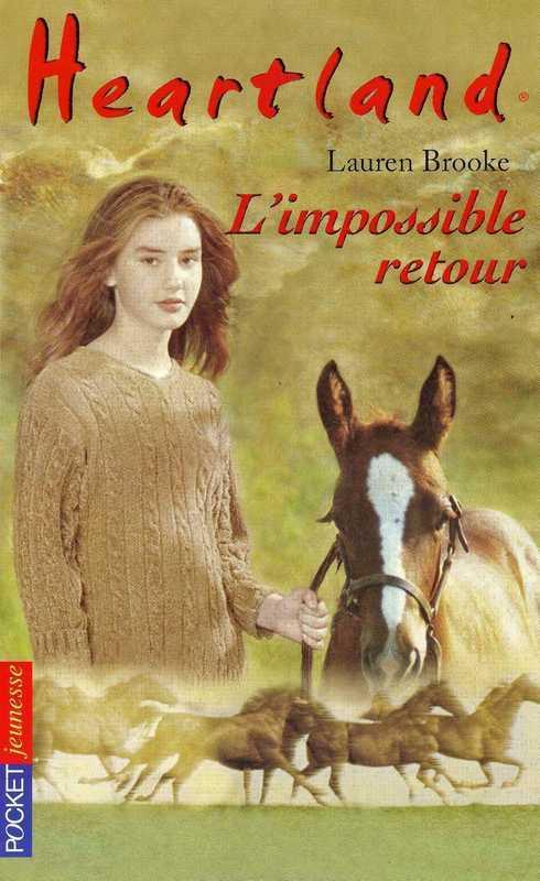 Heartland tome 5, L'IMPOSSIBLE RETOUR