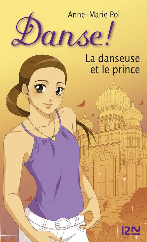 Danse ! tome 36, LA DANSEUSE ET LE PRINCE