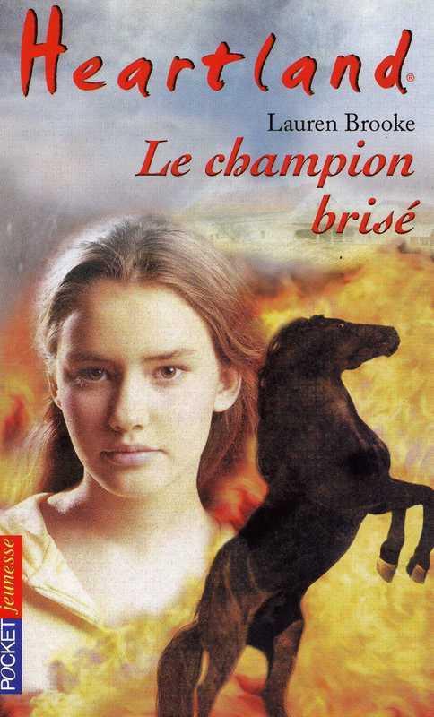 Heartland tome 7, LE CHAMPION BRISÉ