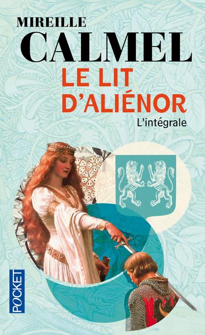 LE LIT D'ALIENOR - L'INTEGRALE