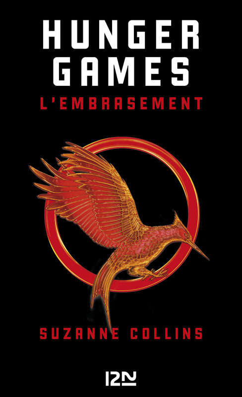 Hunger Games - tome 02, L'EMBRASEMENT