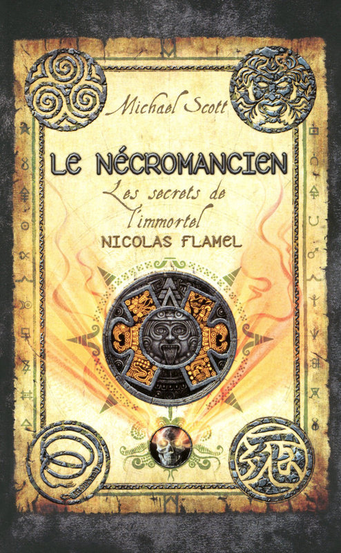 Les secrets de l'immortel Nicolas Flamel - tome 4, LE NÉCROMANCIEN