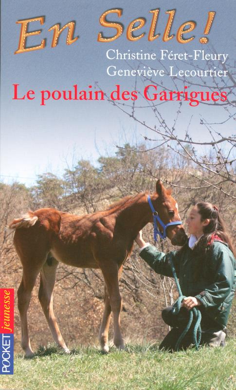 En selle ! tome 1, LE POULAIN DES GARRIGUES
