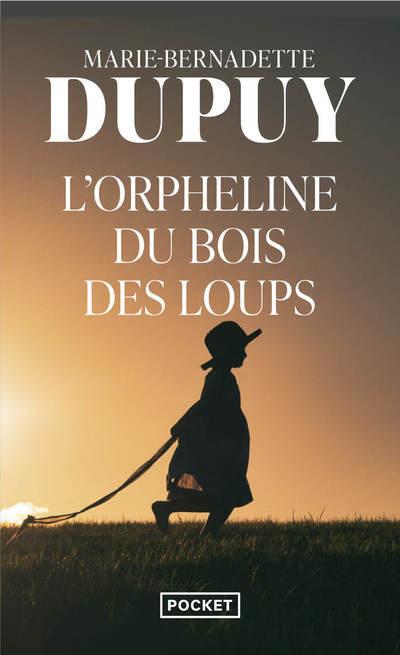 L'ORPHELINE DU BOIS DES LOUPS