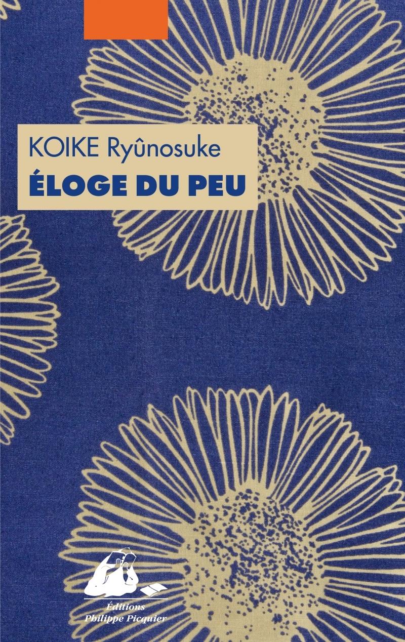 ELOGE DU PEU