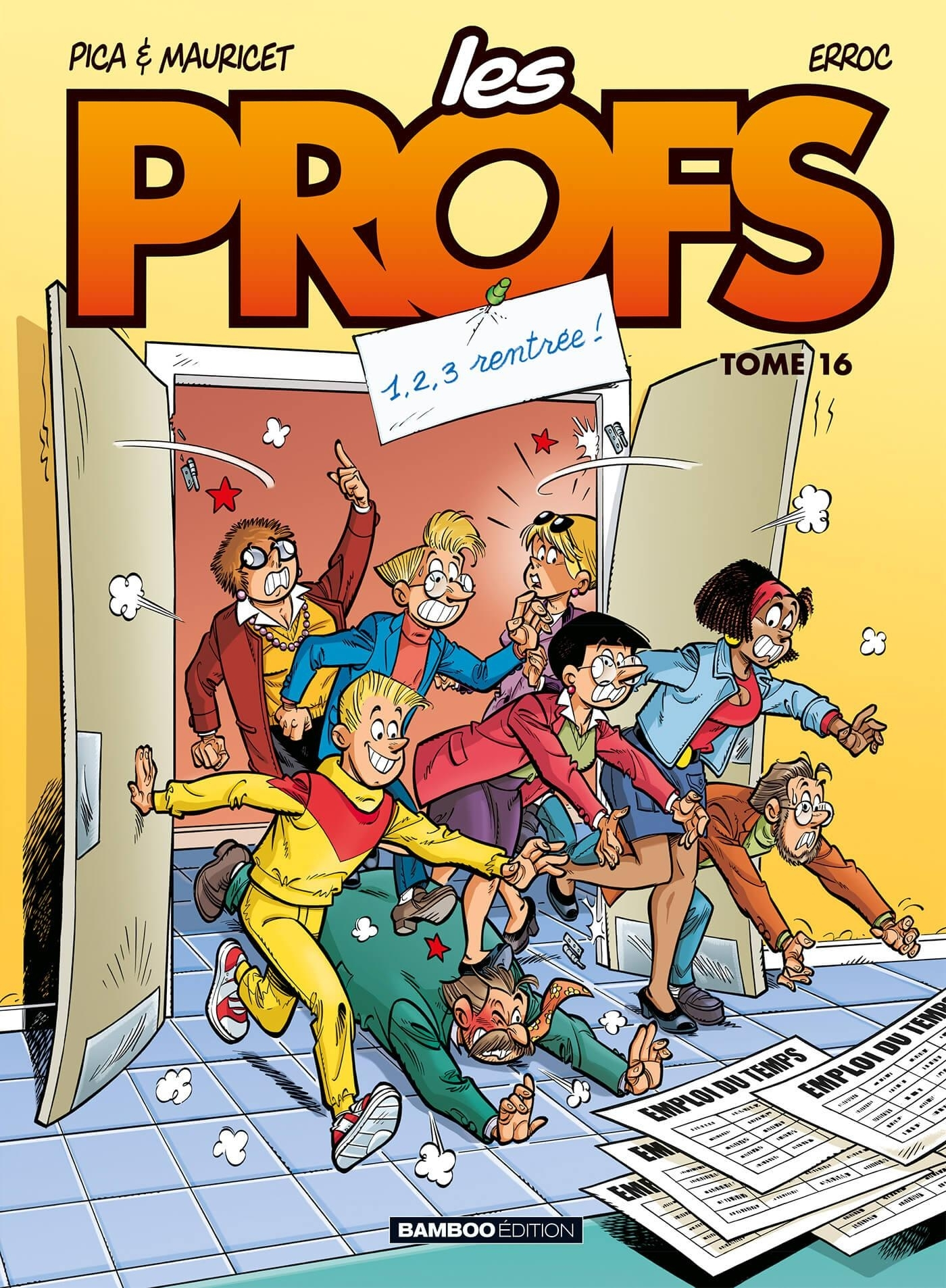 LES PROFS - TOME 16 - 1,2,3 RENTREE !