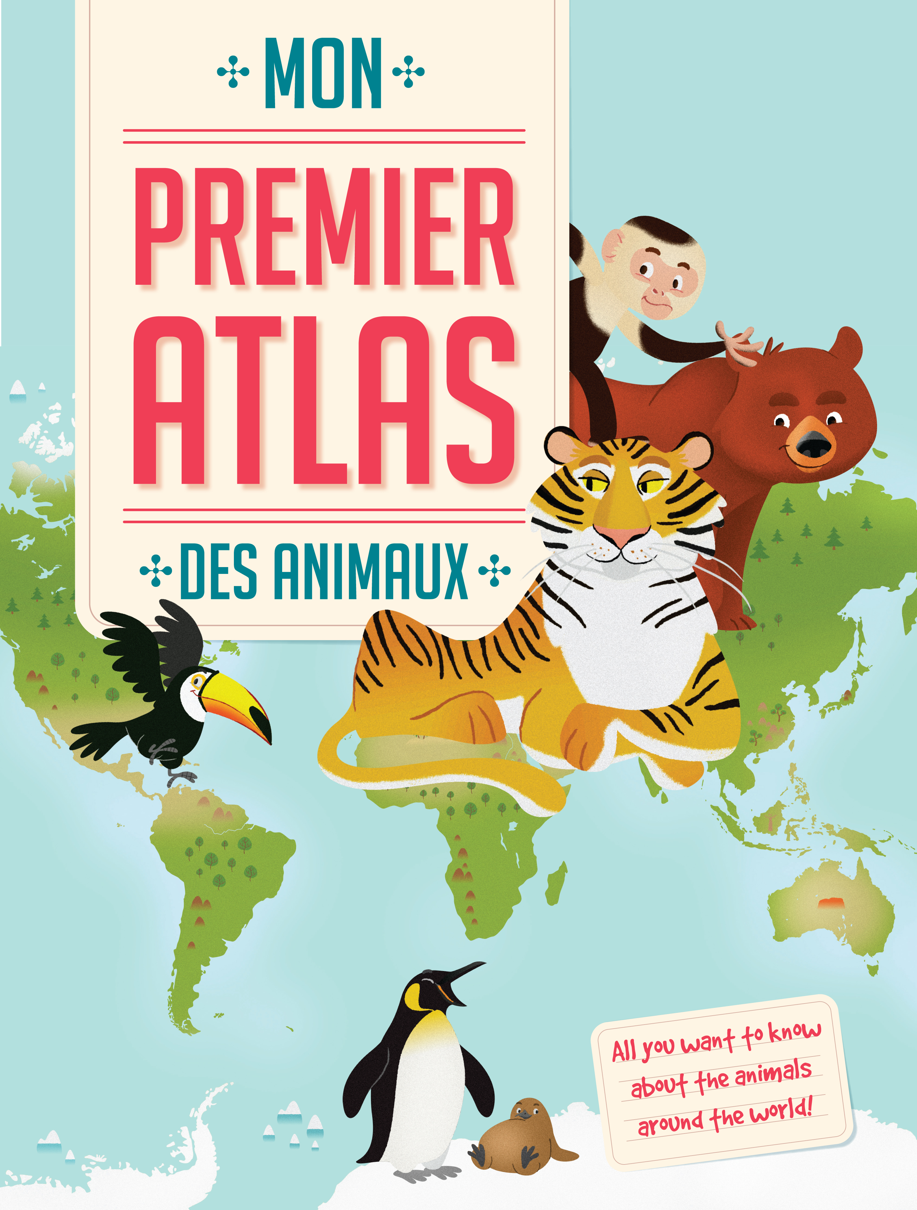 PREMIER ATLAS DES ANIMAUX (DES)