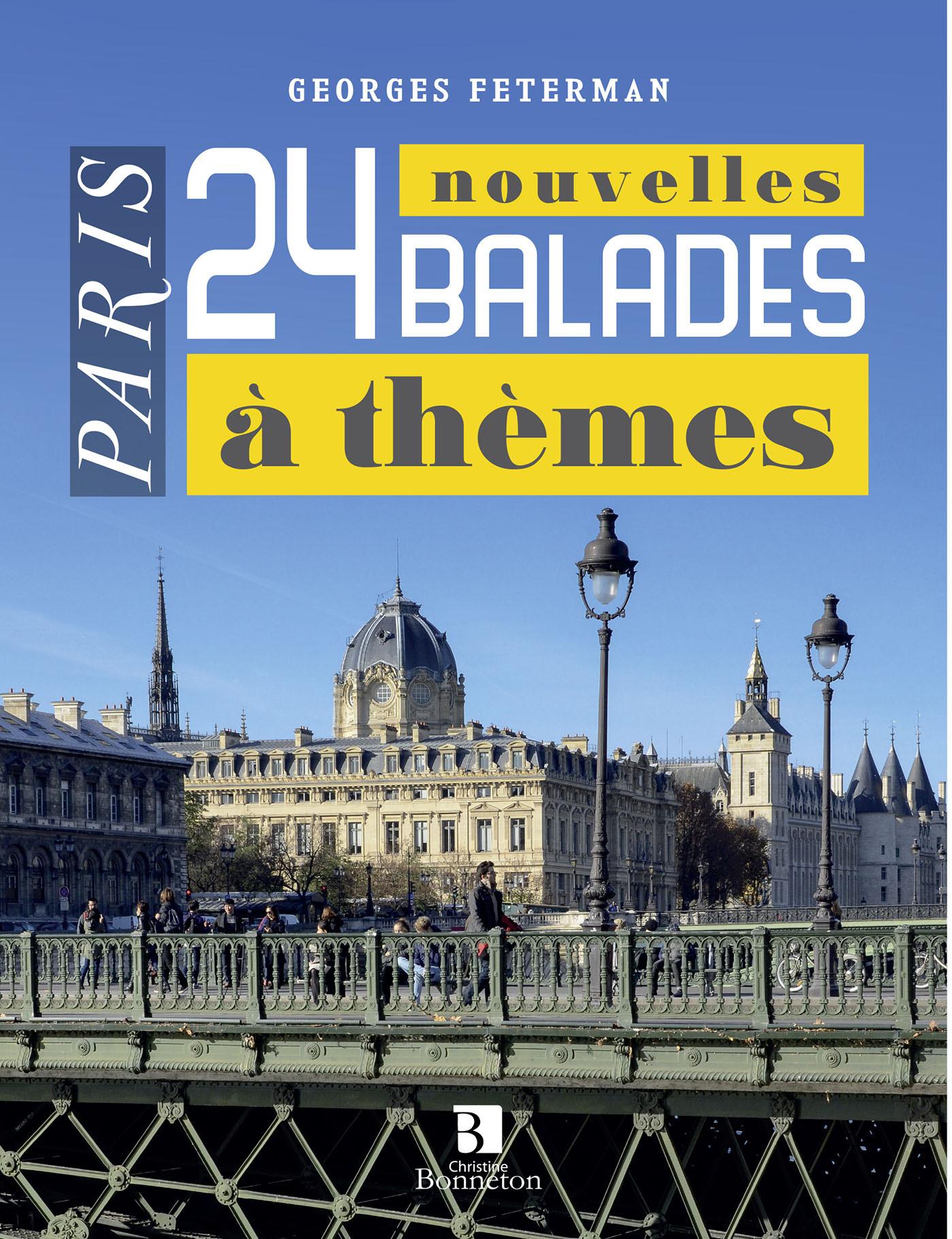 PARIS. 24 BALADES A THEMES. TOME 2