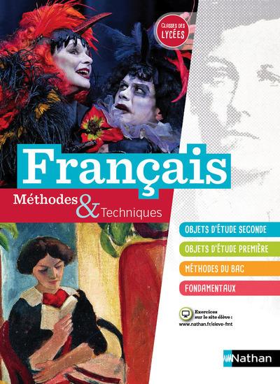 FRANCAIS METHODES & TECHNIQUES CLASSES DES LYCEES 2016