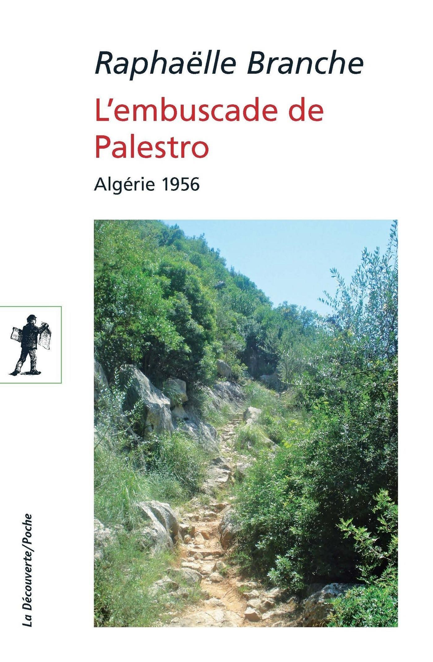 L'embuscade de Palestro, ALGÉRIE 1956