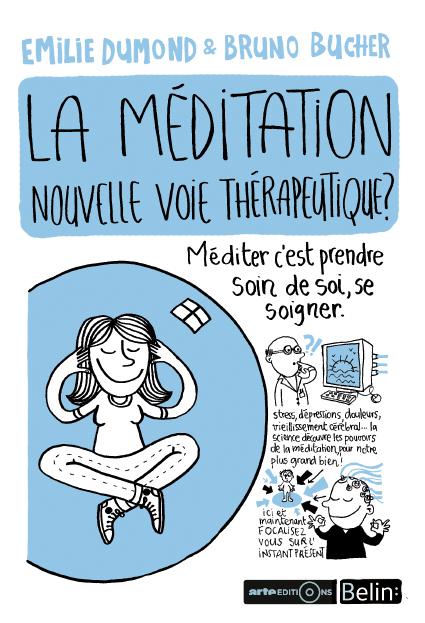 La méditation, une nouvelle thérapie
