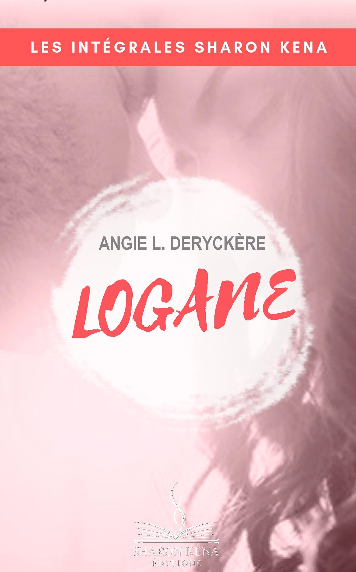 Logane - L'intégrale
