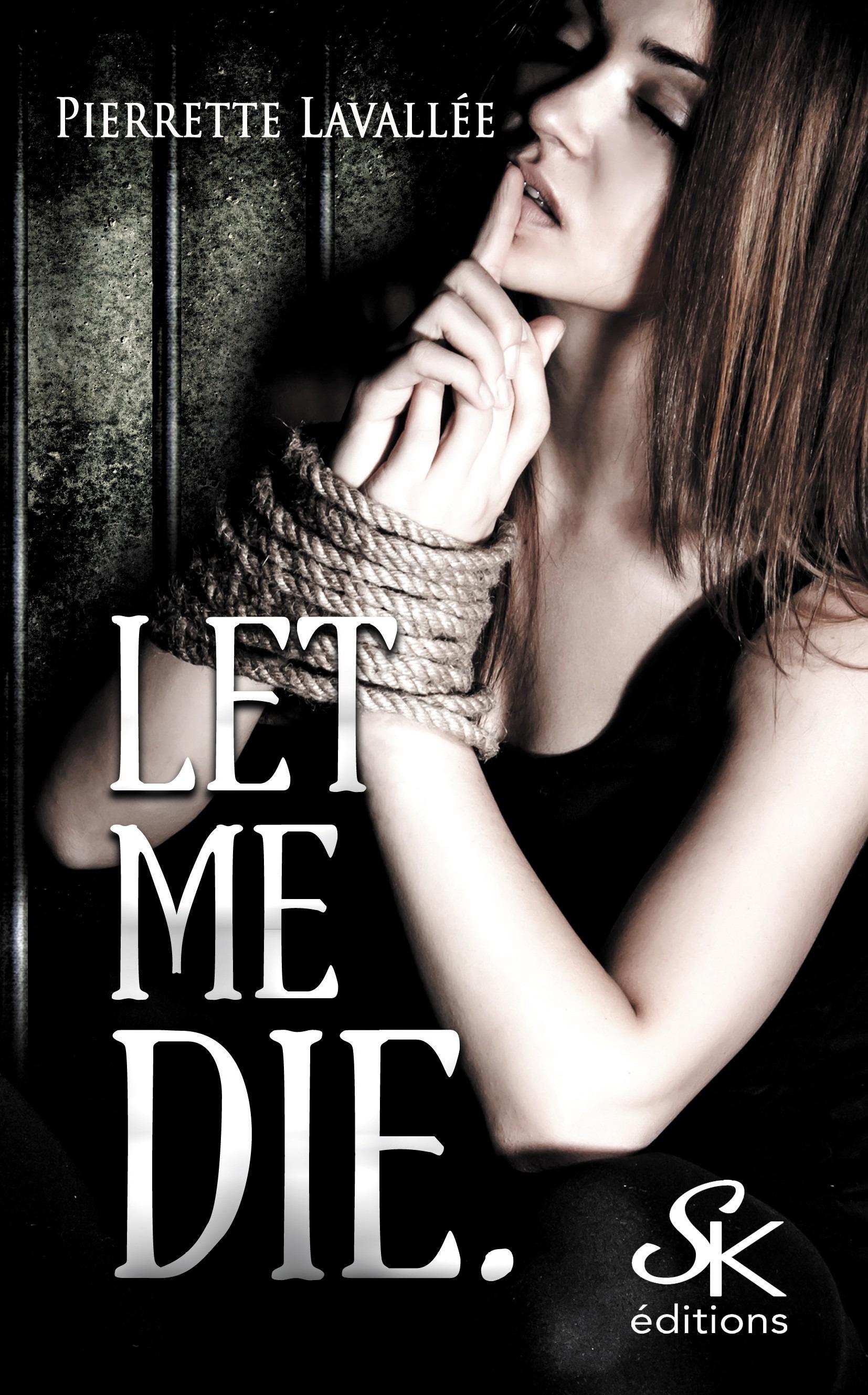 Let me die, LET ME..., T1