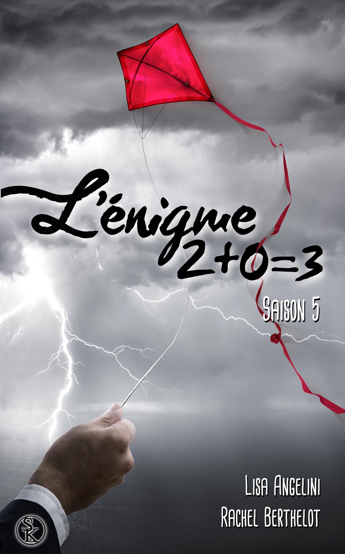 L'Énigme 2+0=3, L'ÉNIGME 2+0=3, T5
