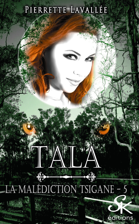 Tala, LA MALÉDICTION TSIGANE, T5