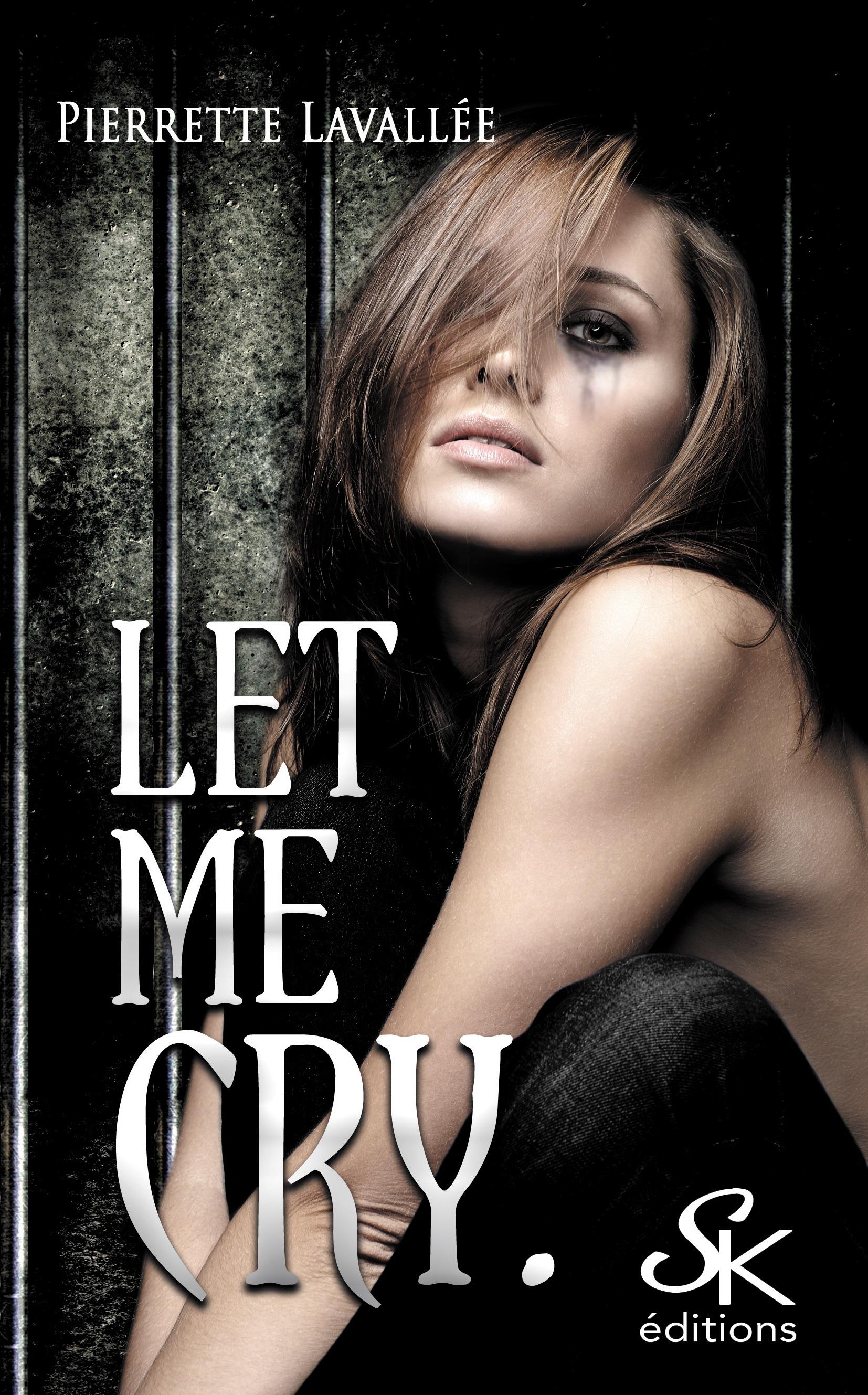 Let me cry, LET ME..., T2