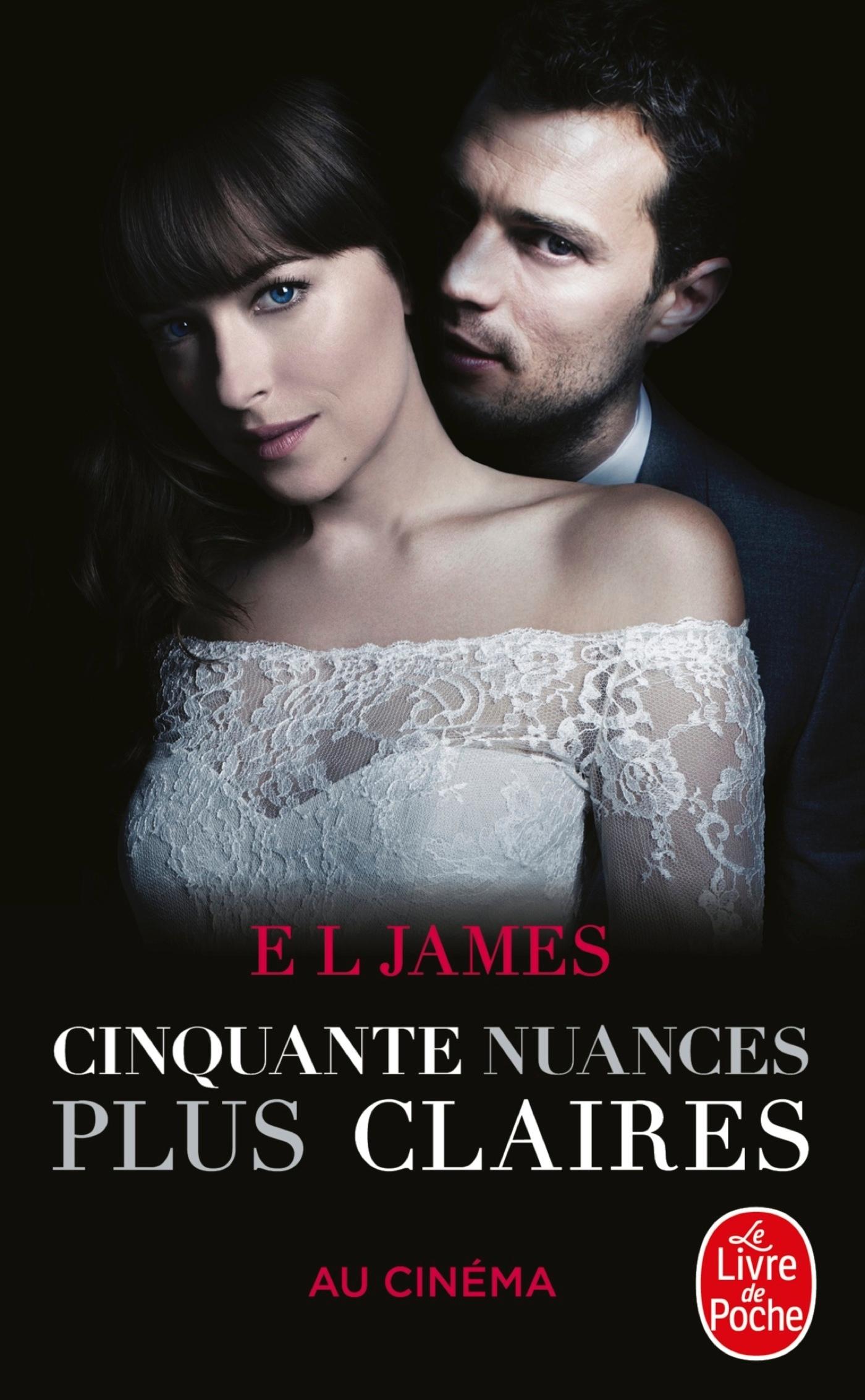 CINQUANTE NUANCES PLUS CLAIRES (CINQUANTE NUANCES, TOME 3) -EDITION FILM