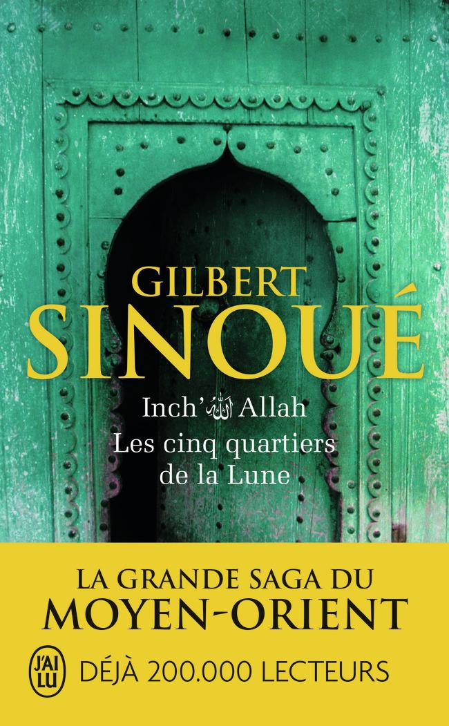 LES CINQ QUARTIERS DE LA LUNE - INCH'ALLAH 3