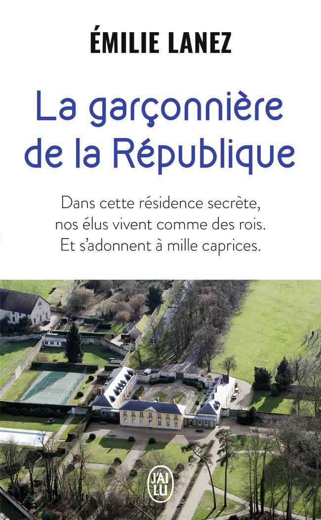 LA GARCONNIERE DE LA REPUBLIQUE