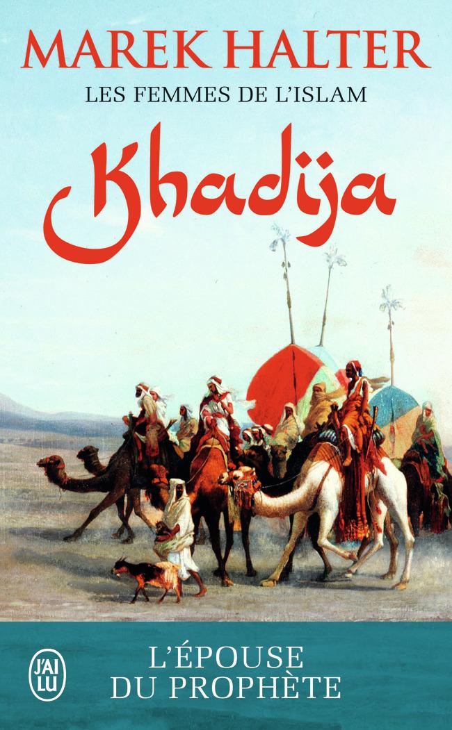 ROMANS HISTORIQUES - KHADIJA