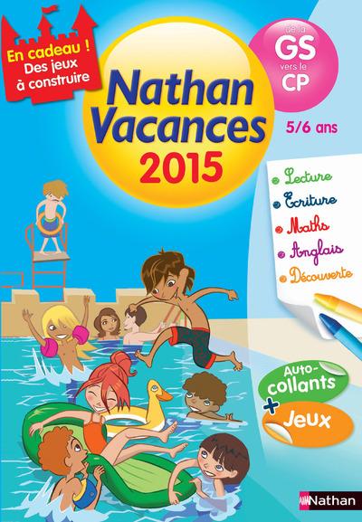 CAHIER DE VACANCES 2015 MATERNELLE GS VERS CP 5/6 ANS