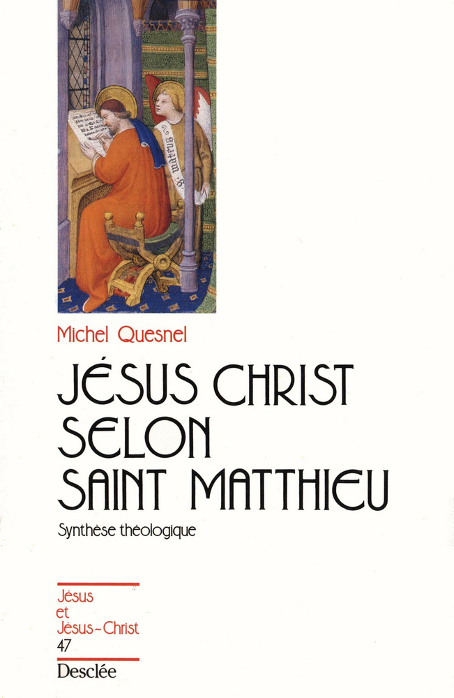 Jésus-Christ selon saint Matthieu, JJC 47