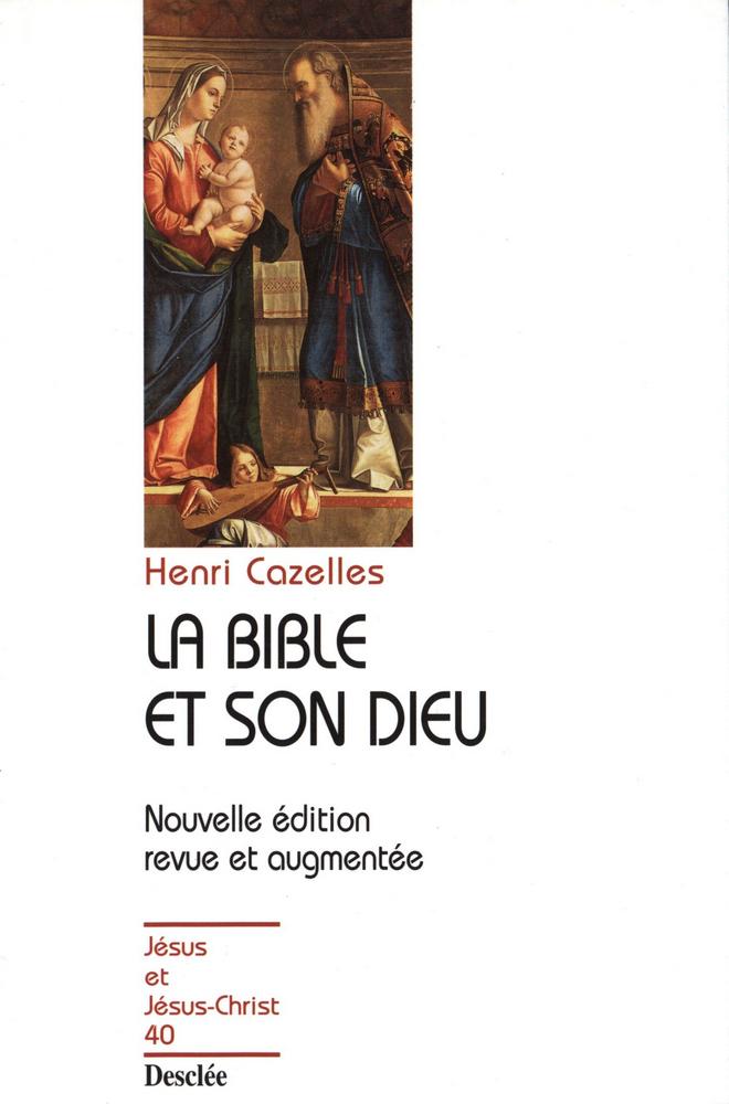 La Bible et son Dieu, JJC 40