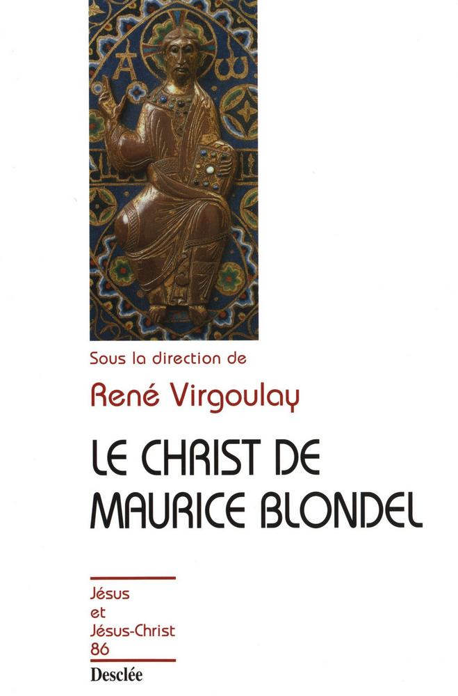 Le Christ de Maurice Blondel, JJC 86