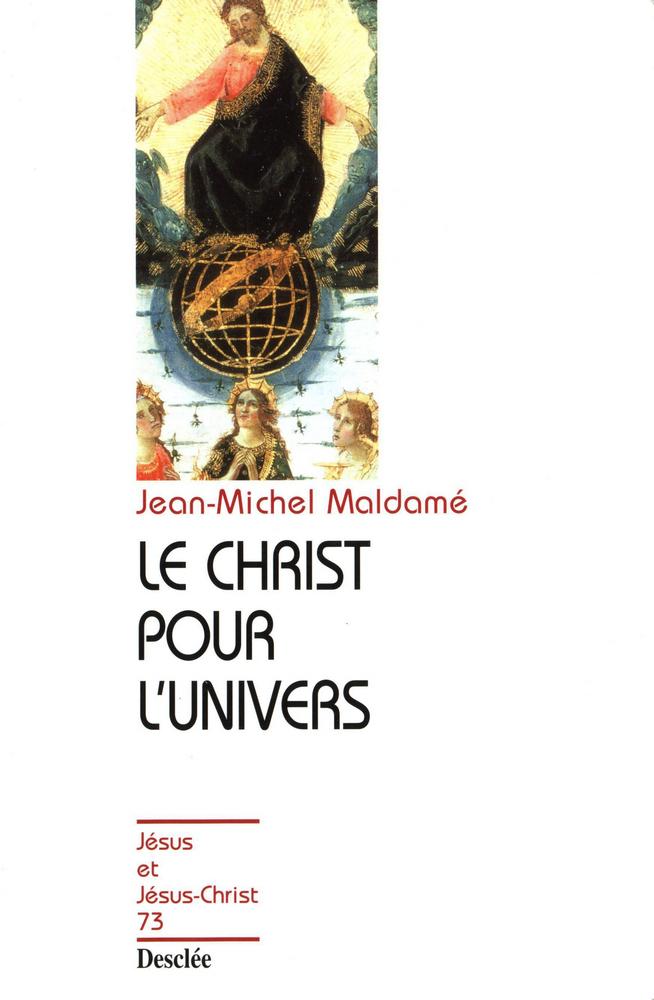 Le Christ pour l'univers, JJC 73