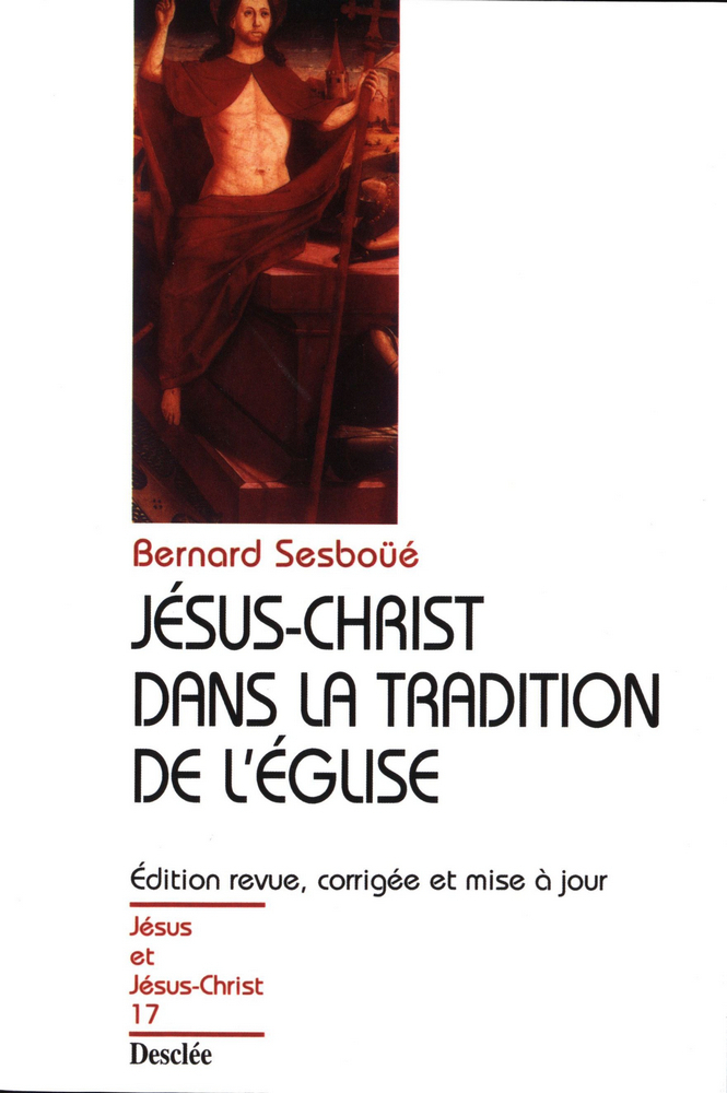 Jésus-Christ dans la tradition de l'Église, JJC 17