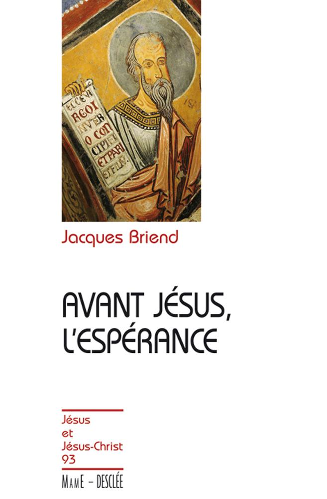 Avant Jésus, l'espérance, JJC 93