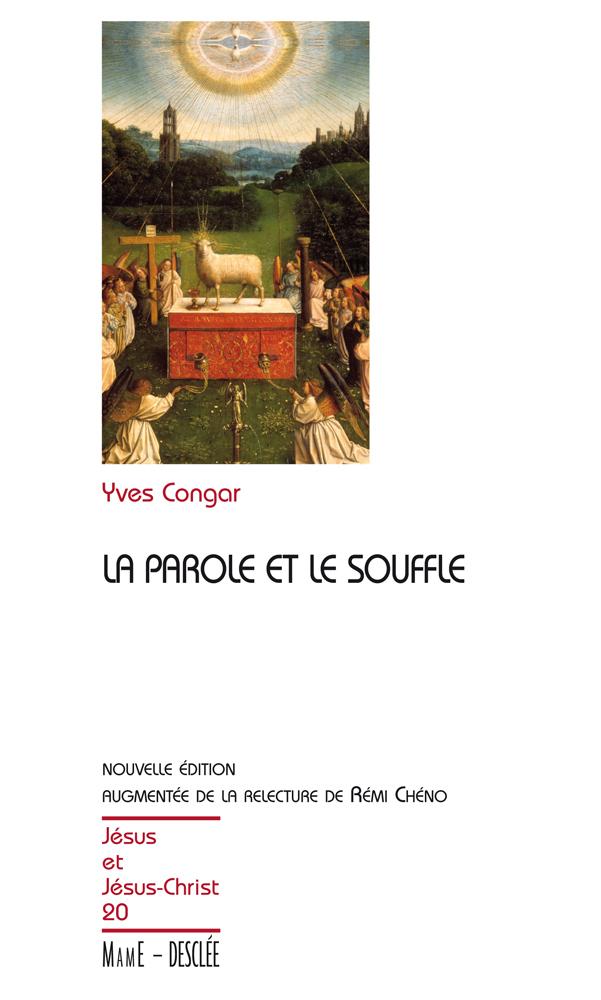 La Parole et le Souffle - Nouvelle édition augmentée de la relecture de Rémi Chéno, JJC 20