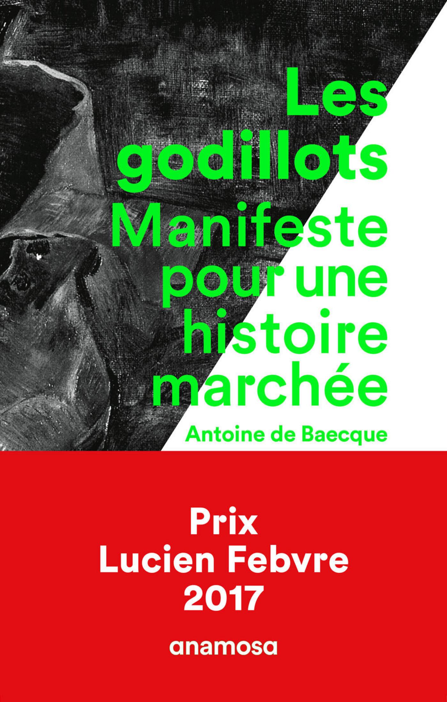 Les Godillots, MANIFESTE POUR UNE HISTOIRE MARCHÉE