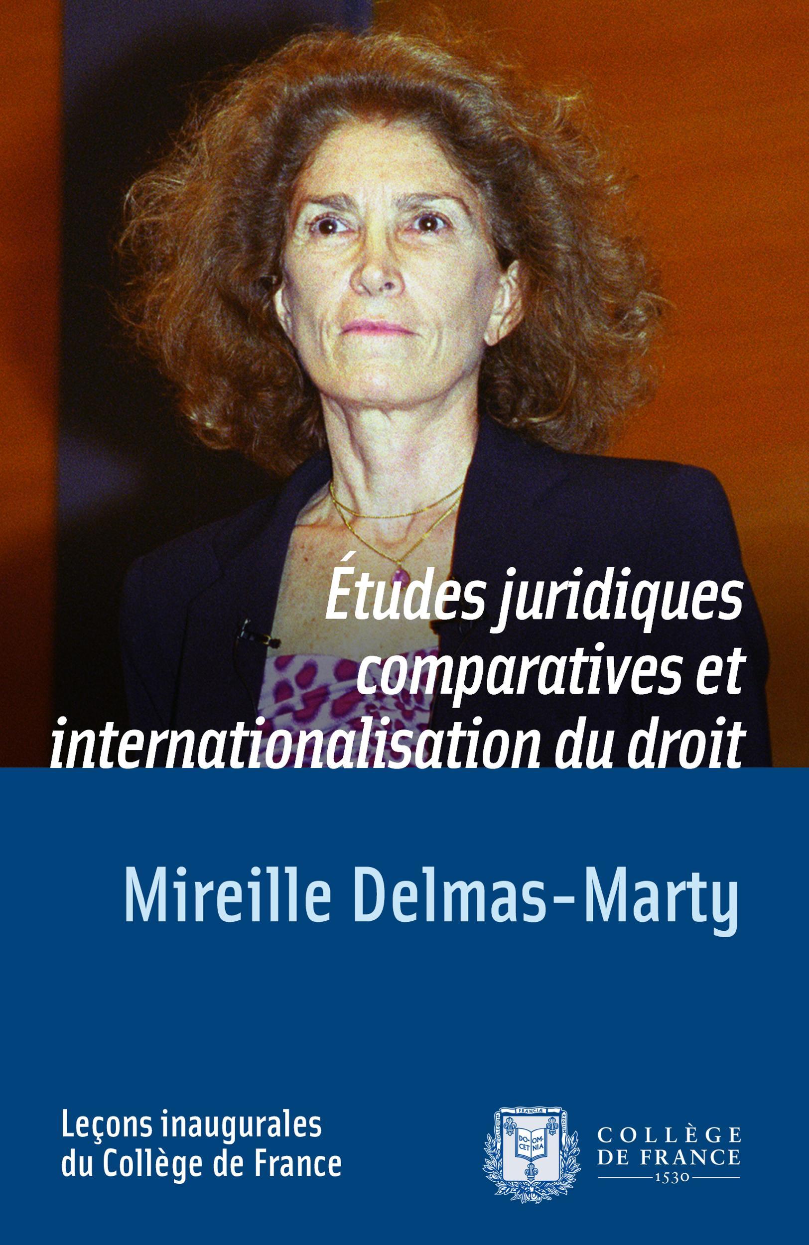 Études juridiques comparatives et internationalisation du droit, LEÇON INAUGURALE PRONONCÉE LE JEUDI 20MARS2003