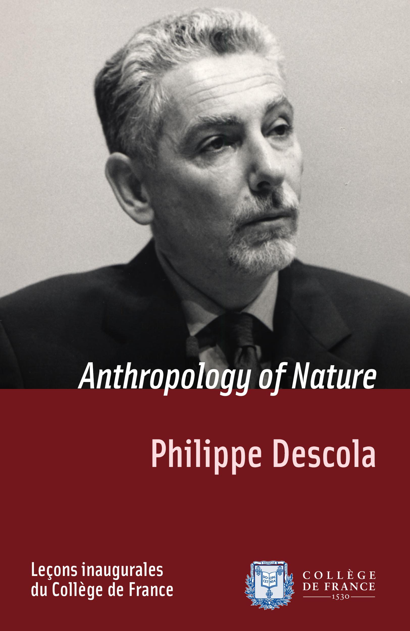 Anthropology of Nature, INAUGURAL LECTURE DELIVERED ON THURSDAY 2 MARCH 2001