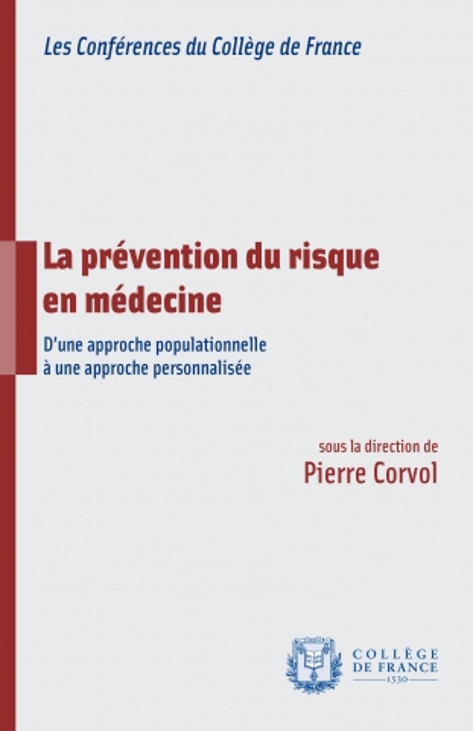 La prévention du risque en médecine, D'UNE APPROCHE POPULATIONNELLE À UNE APPROCHE PERSONNALISÉE