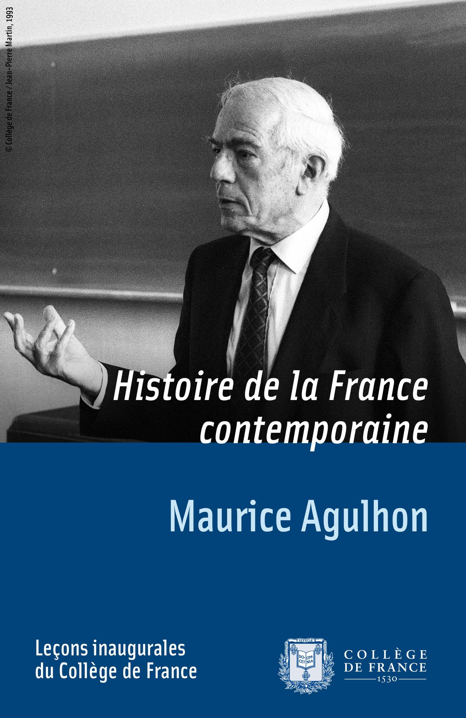 Histoire de la France contemporaine, LEÇON INAUGURALE PRONONCÉE LE VENDREDI 11AVRIL1986