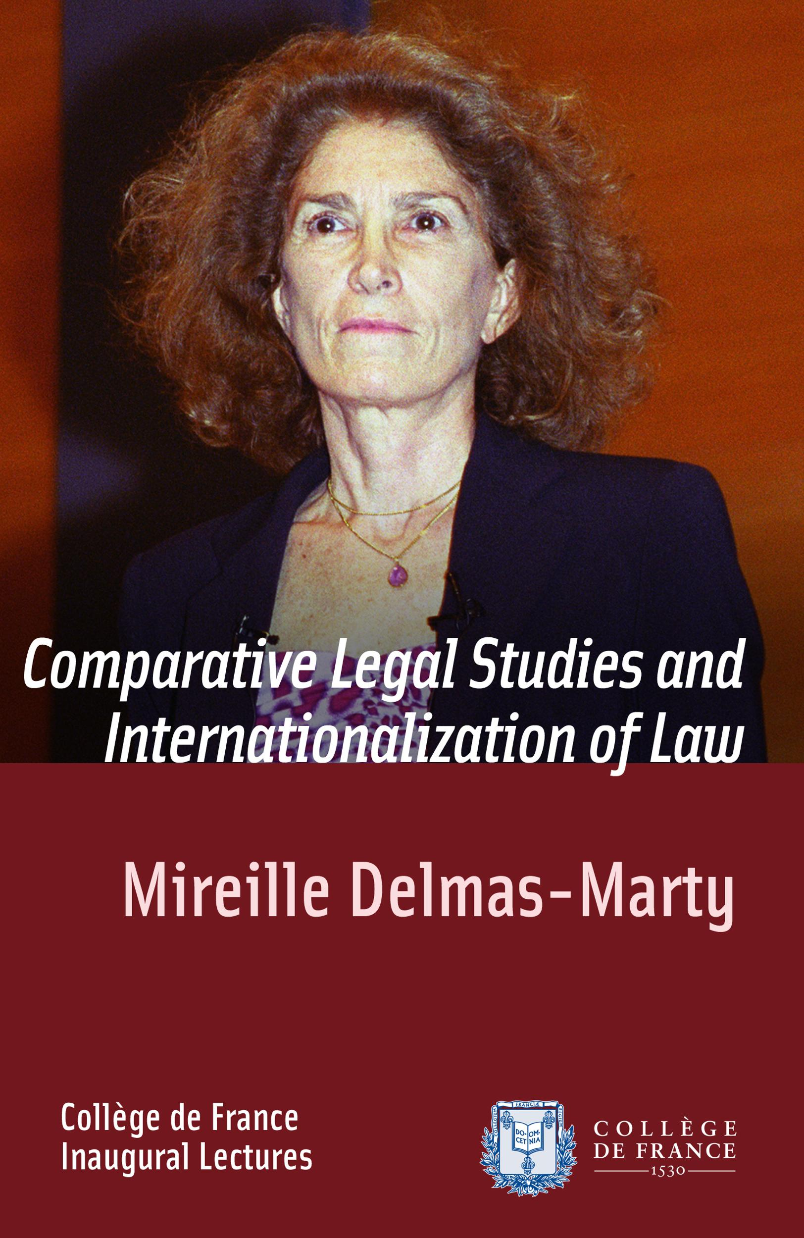 Comparative Legal Studies and Internationalization of Law, INAUGURAL LECTURE DELIVERED ON THURSDAY 20MARCH2003