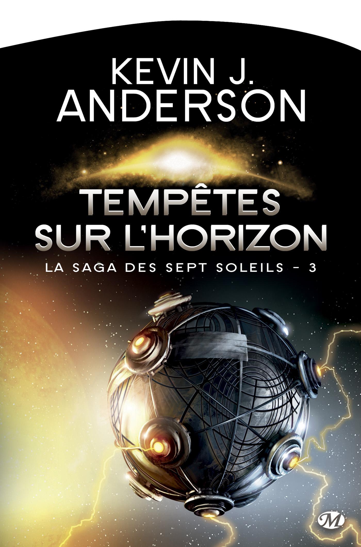 Tempêtes sur l'Horizon, LA SAGA DES SEPT SOLEILS, T3