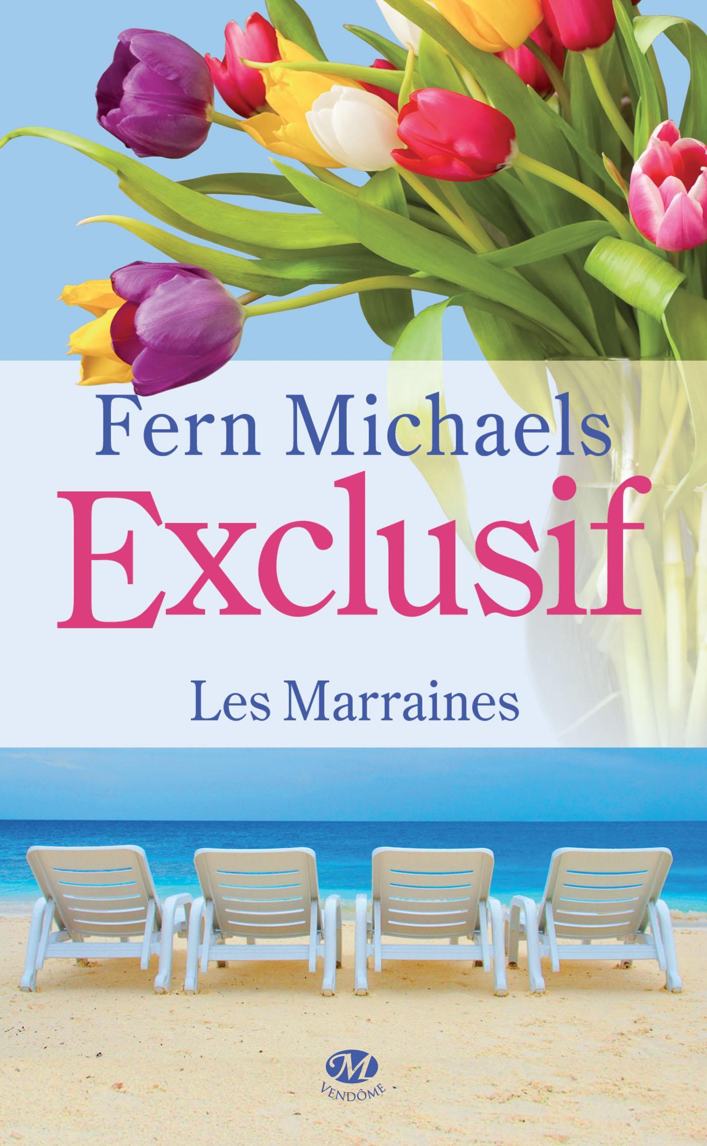 Exclusif, LES MARRAINES, T2