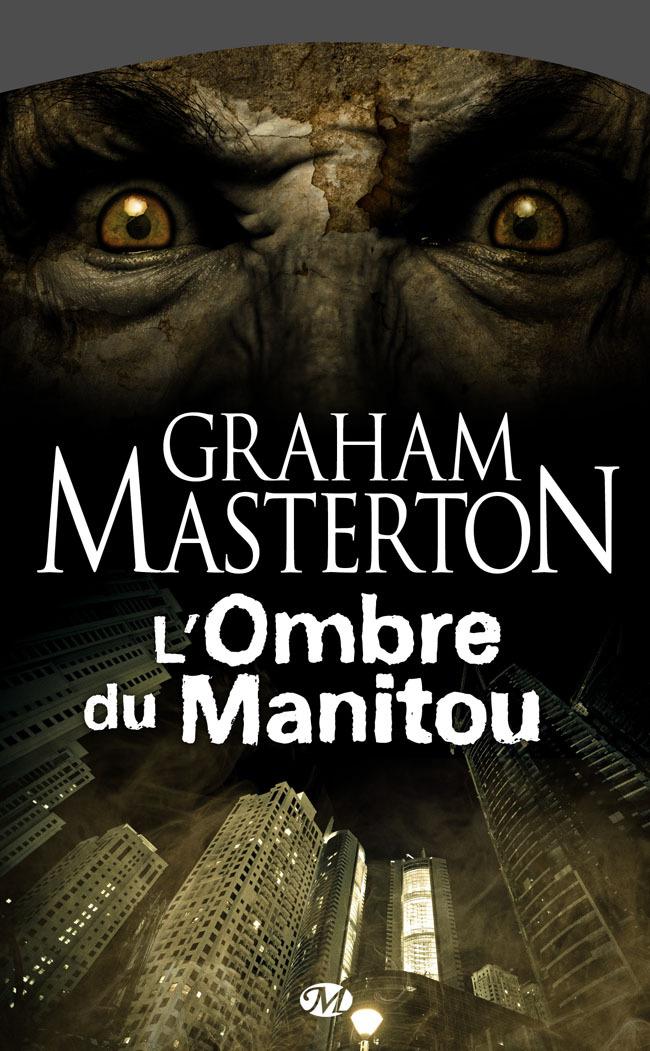 L'Ombre du Manitou, MANITOU, T3