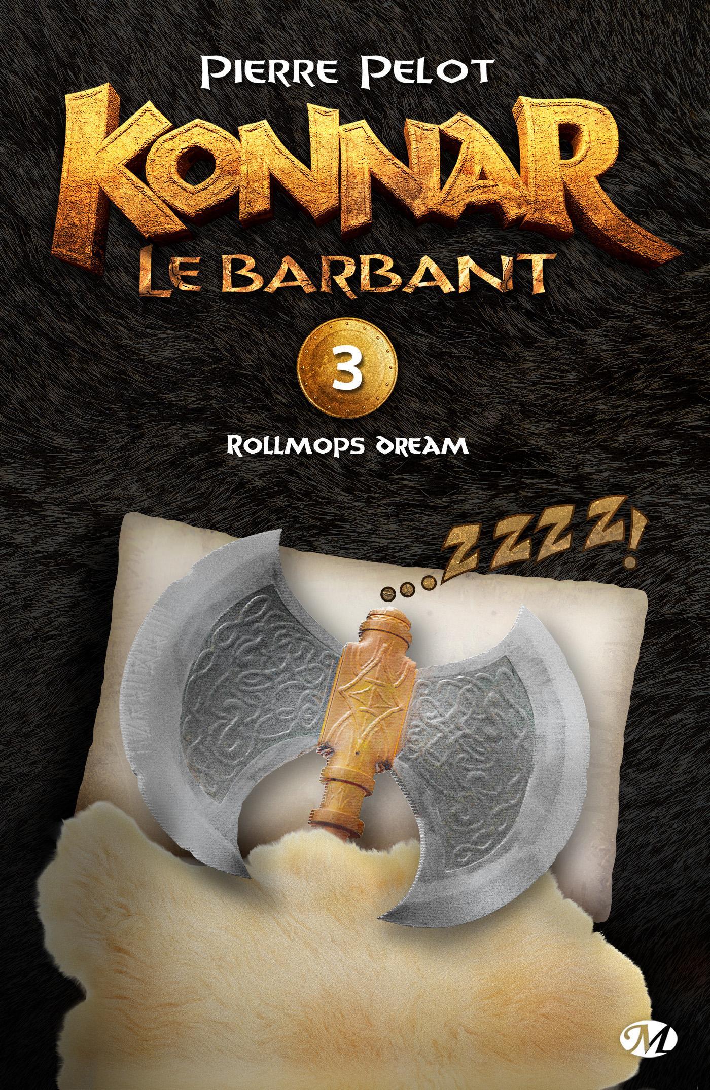 Rollmops Dream, KONNAR LE BARBANT, T3