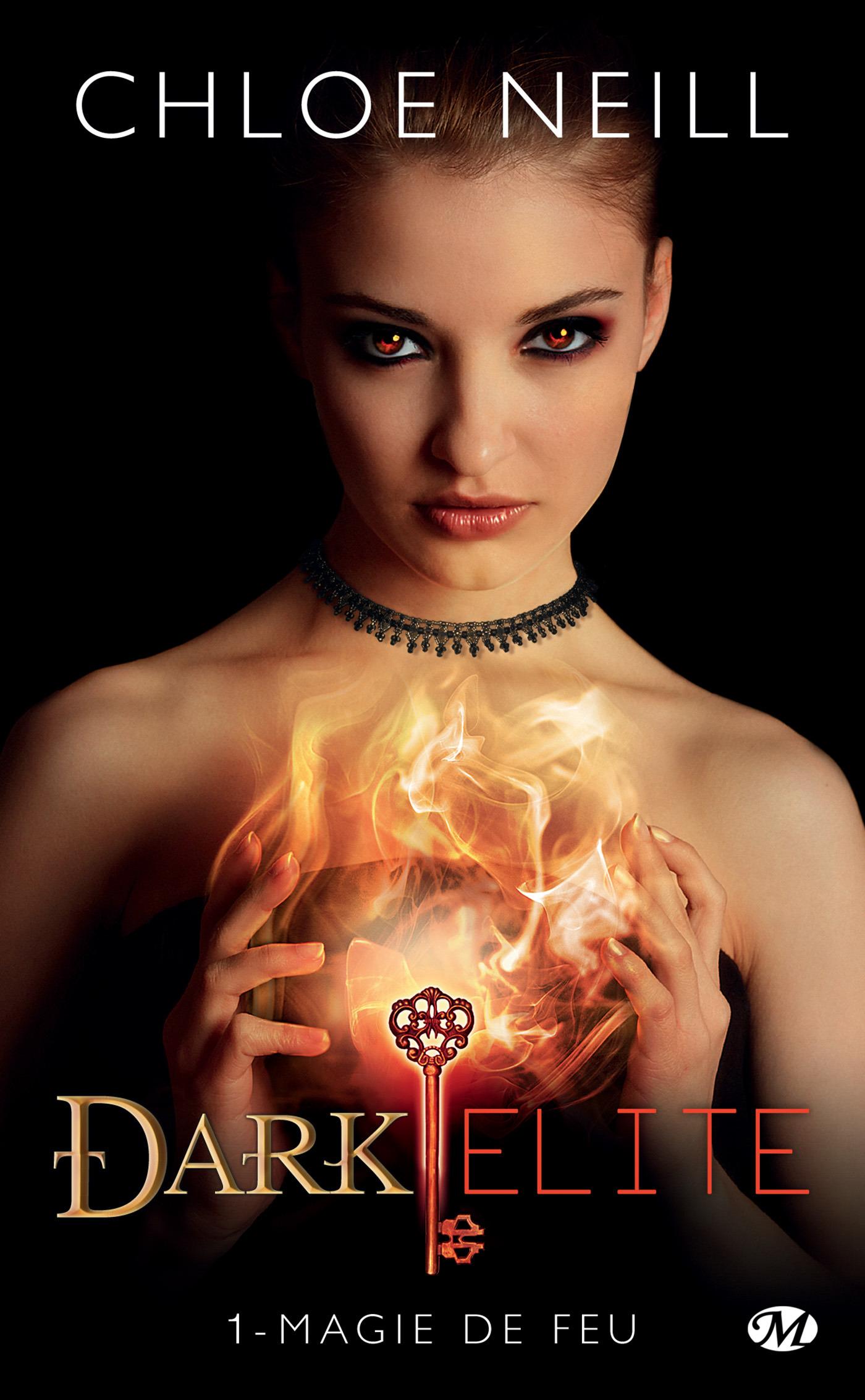 Magie de feu, DARK ELITE, T1