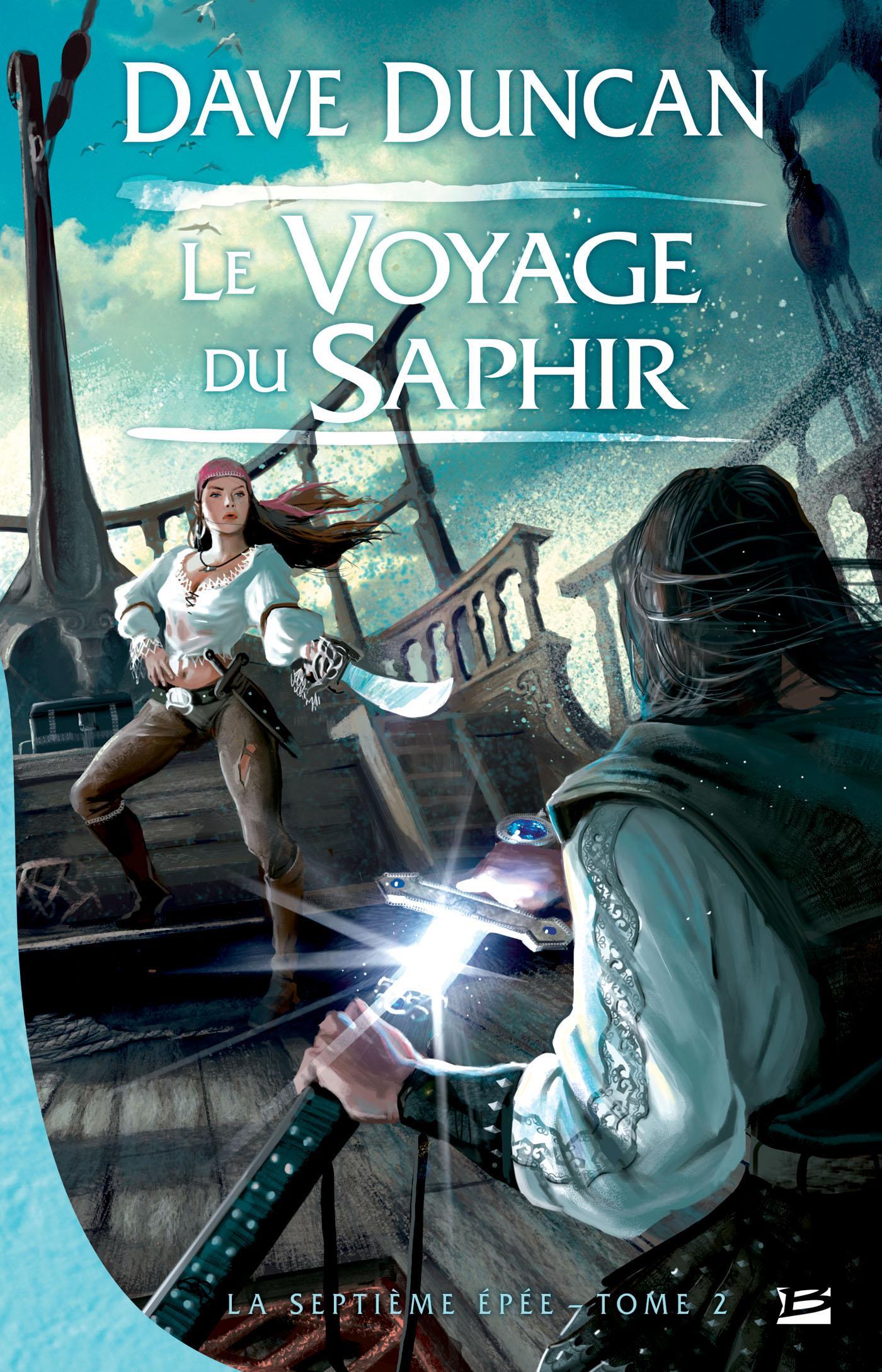 Le Voyage du Saphir, LA SEPTIÈME ÉPÉE, T2