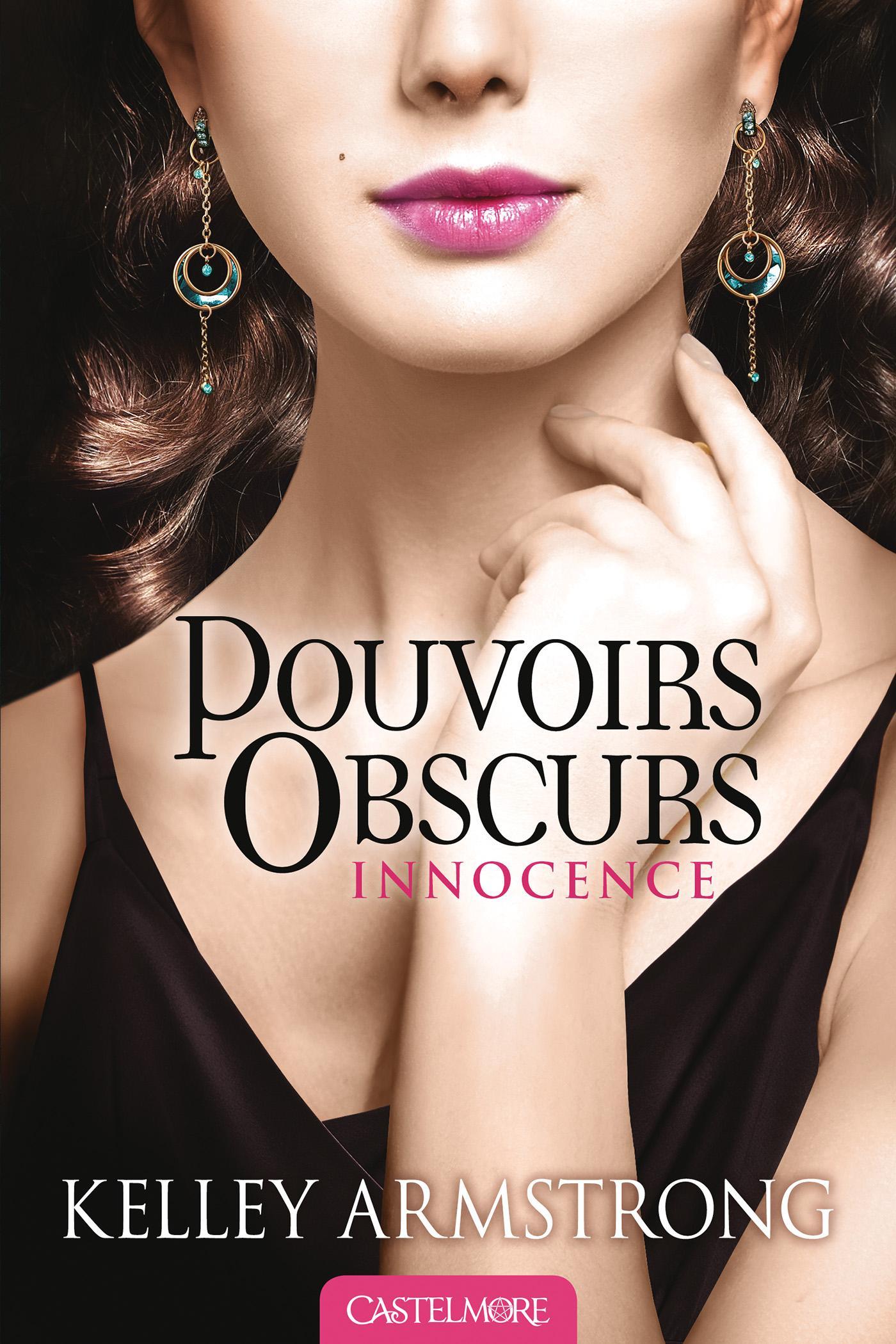 Innocence, POUVOIRS OBSCURS, T4