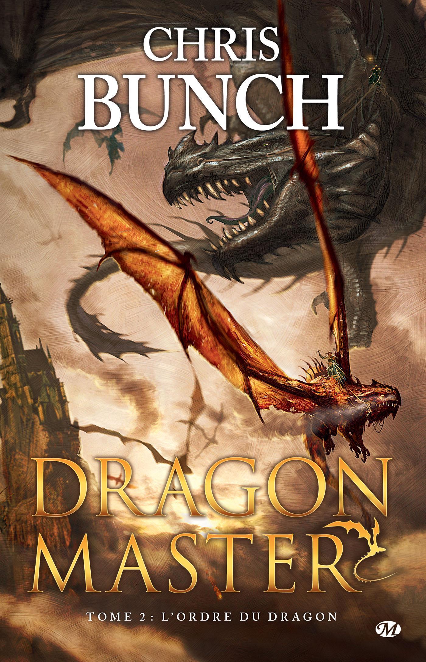 L'Ordre du dragon, DRAGON MASTER, T2