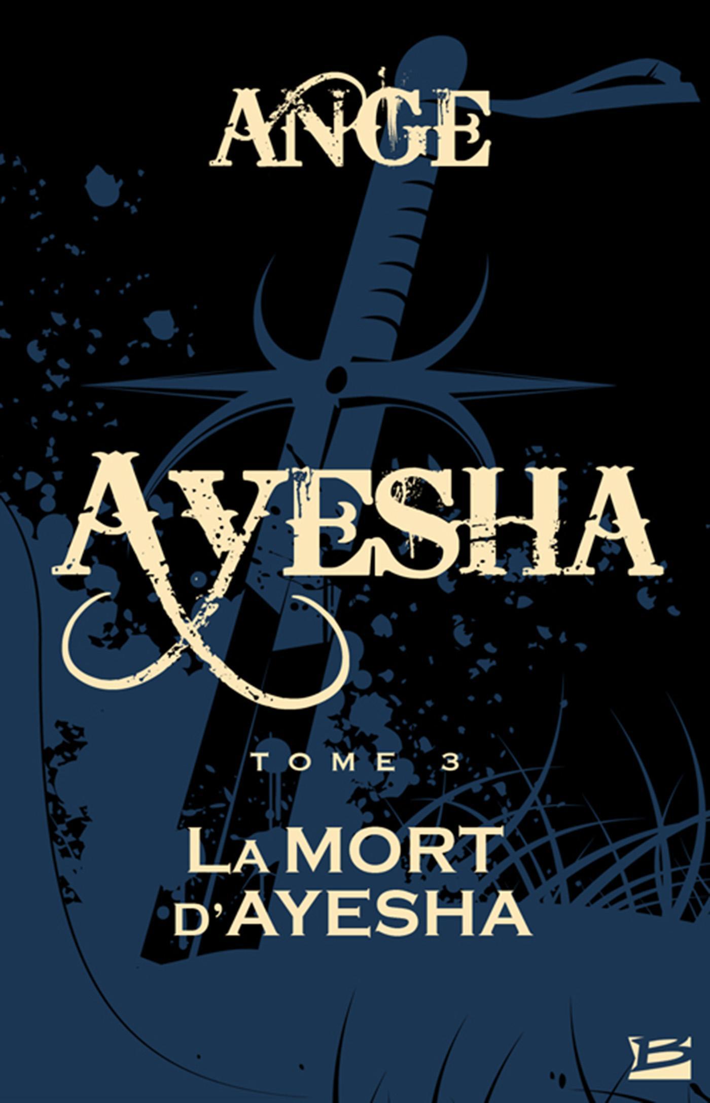 La Mort d'Ayesha, AYESHA, T3