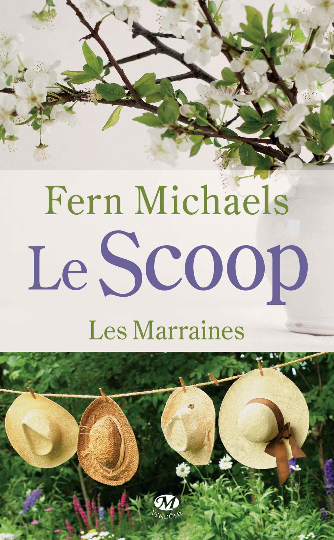 Le Scoop, LES MARRAINES, T1