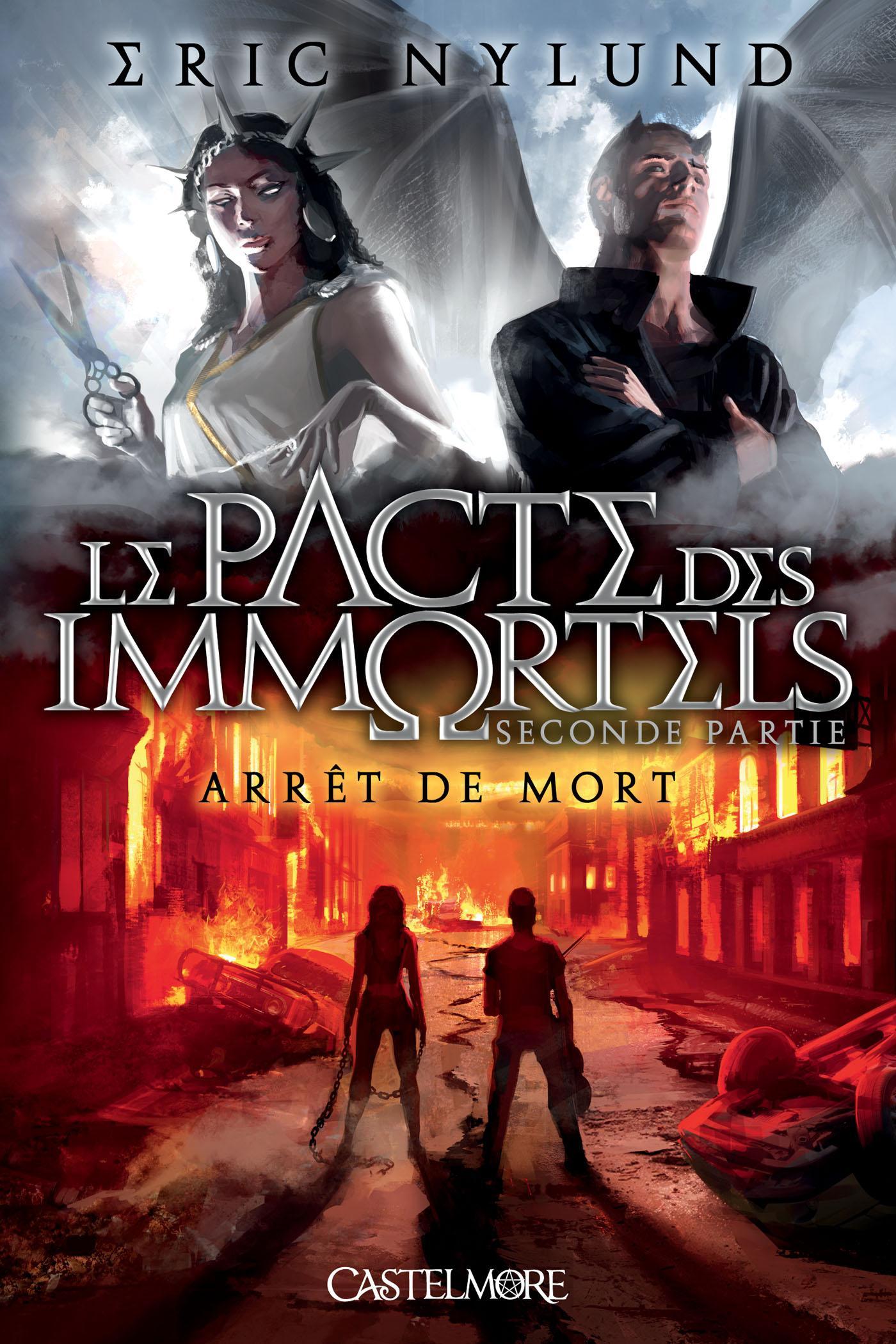 Arrêt de mort, LE PACTE DES IMMORTELS, T2